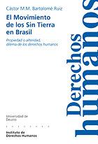 El Movimiento De Los Sin Tierra En Brasil por Castor M. M. Bartolome Ruiz