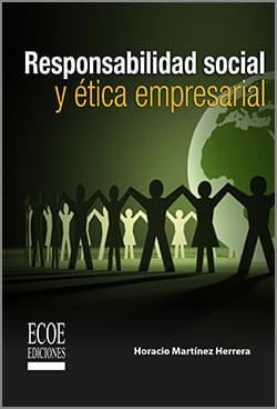 RESPONSABILIDAD SOCIAL Y ÉTICA EMPRESARIAL EBOOK