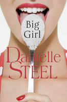 Big Girl por Danielle Steel