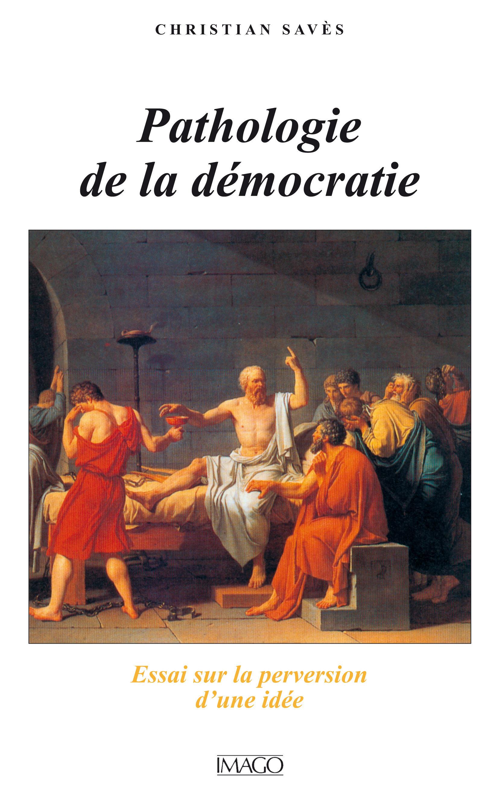 E-Books Gratis «Pathologie De La Démocratie : Essai Sur La Perversion D'une Idée» Gratis Para Bajar A Tablet