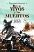 De Los Vivos Y Los Muertos por Konstantin Simonov Gratis