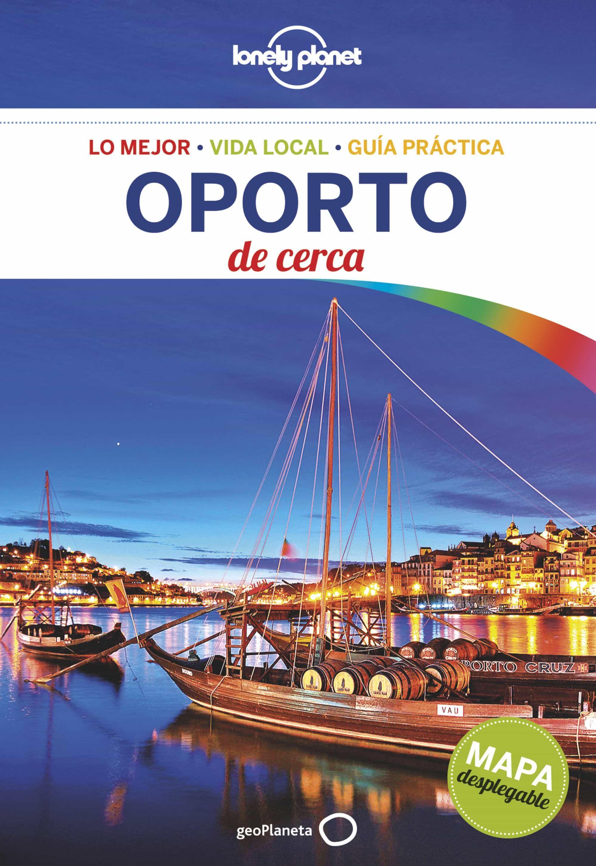 OPORTO DE CERCA (LONELY PLANET)   KERRY CHRISTIANI   Comprar libro ... 615f2ff3c8