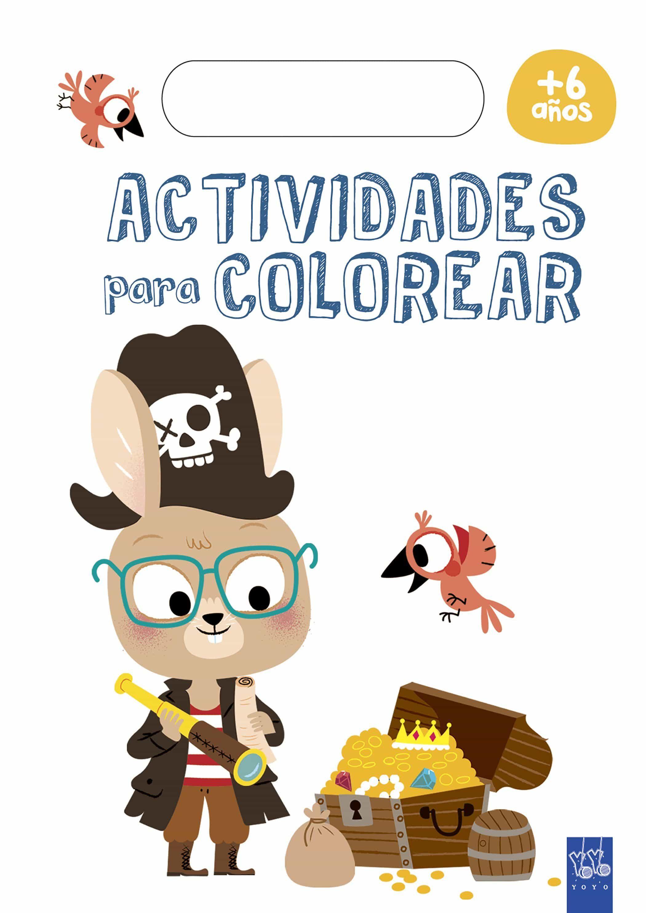 ACTIVIDADES PARA COLOREAR +6   YOYO   Comprar libro 9788408179764