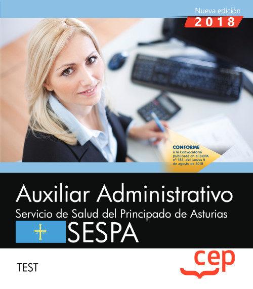 Auxiliar Administrativo Del Servicio De Salud Del Principado De Asturias (sespa): Test por Vv.aa.