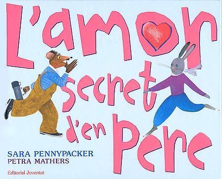 L Amor Secret D En Pere por Sara Pennypacker;                                                                                    Petra Mathers epub