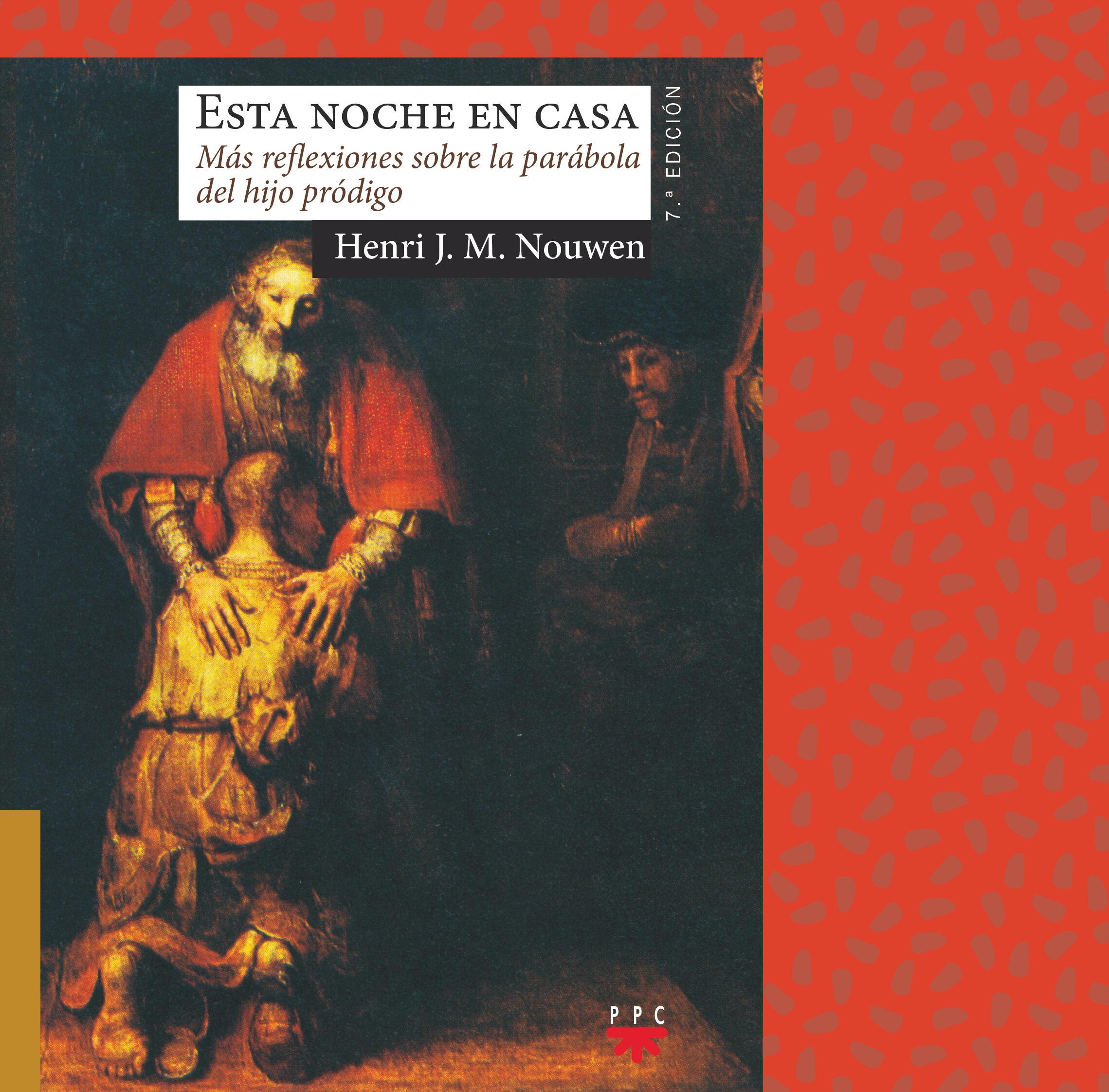 esta noche en casa: mas reflexiones sobre la parabola del hijo pr odigo-henri j. m. nouwen-9788428821964