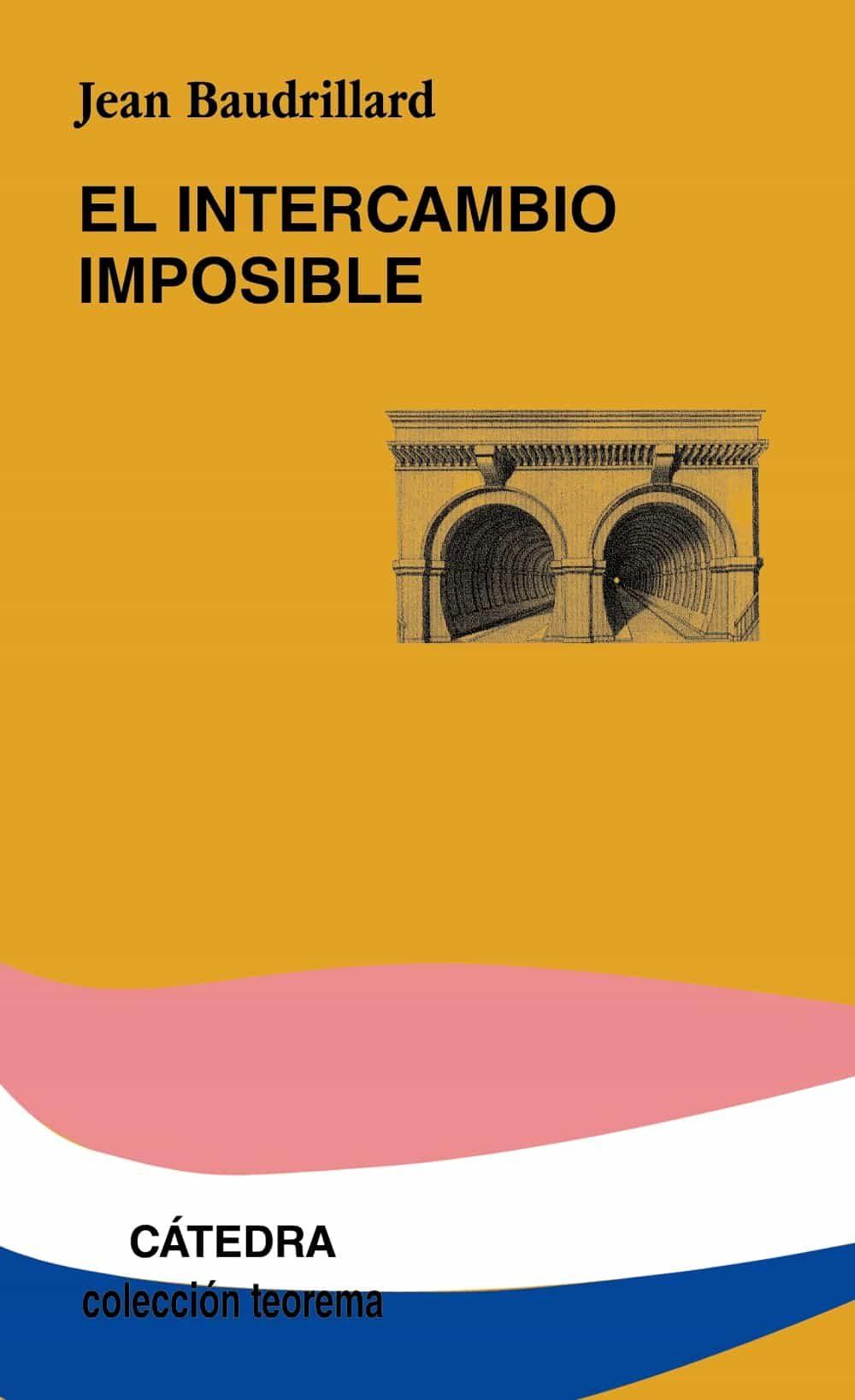 El Intercambio Imposible por Jean Baudrillard
