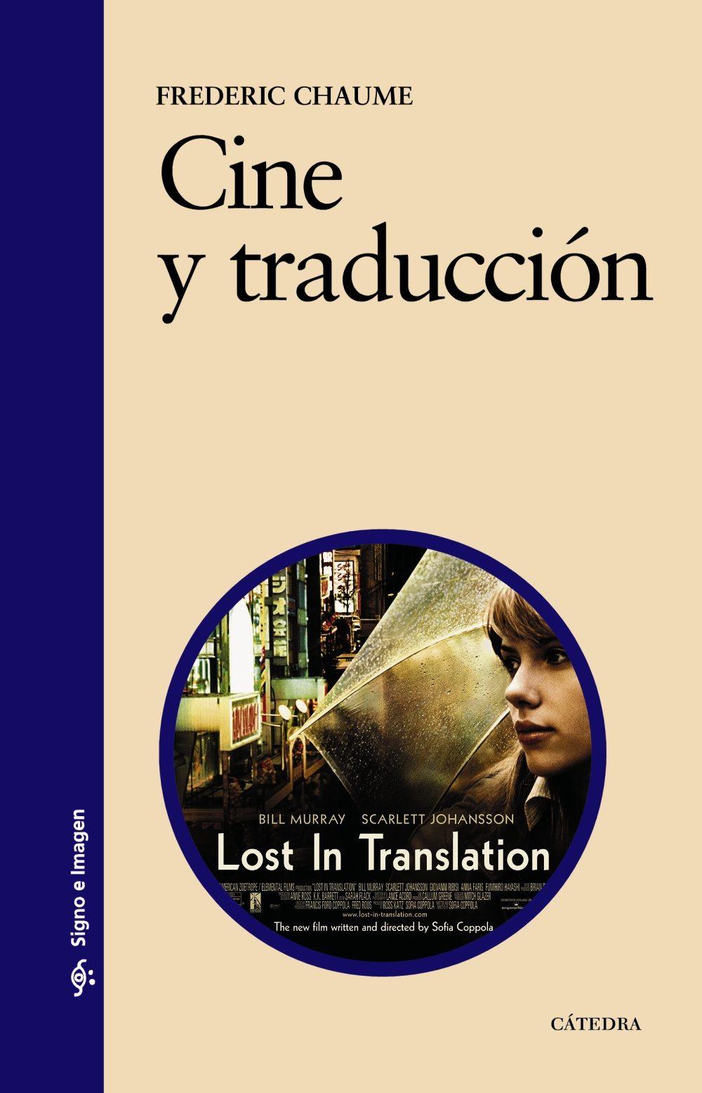Cine Y Traduccion por Frederic Chaume