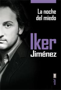 LA NOCHE DEL MIEDO | IKER JIMENEZ | Comprar libro 9788441433564