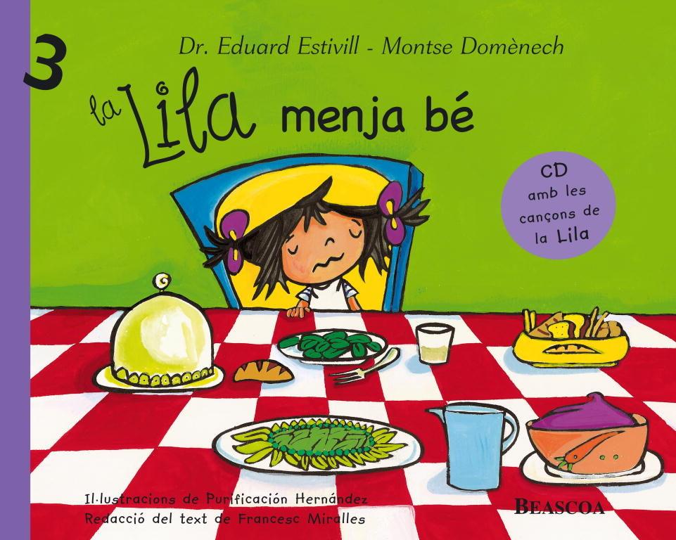 La Lila Menja Be por Eduard Estivill;                                                                                    Montserrat Domenech epub