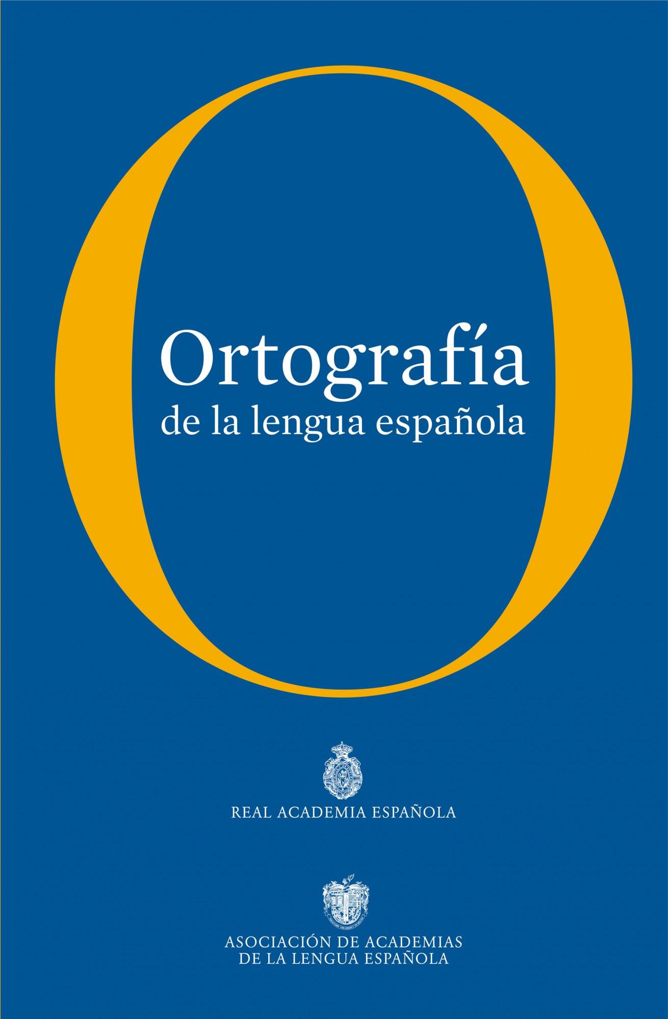 ORTOGRAFIA DE LA LENGUA ESPAÑOLA | REAL ACADEMIA ESPAÑOLA | Comprar ...