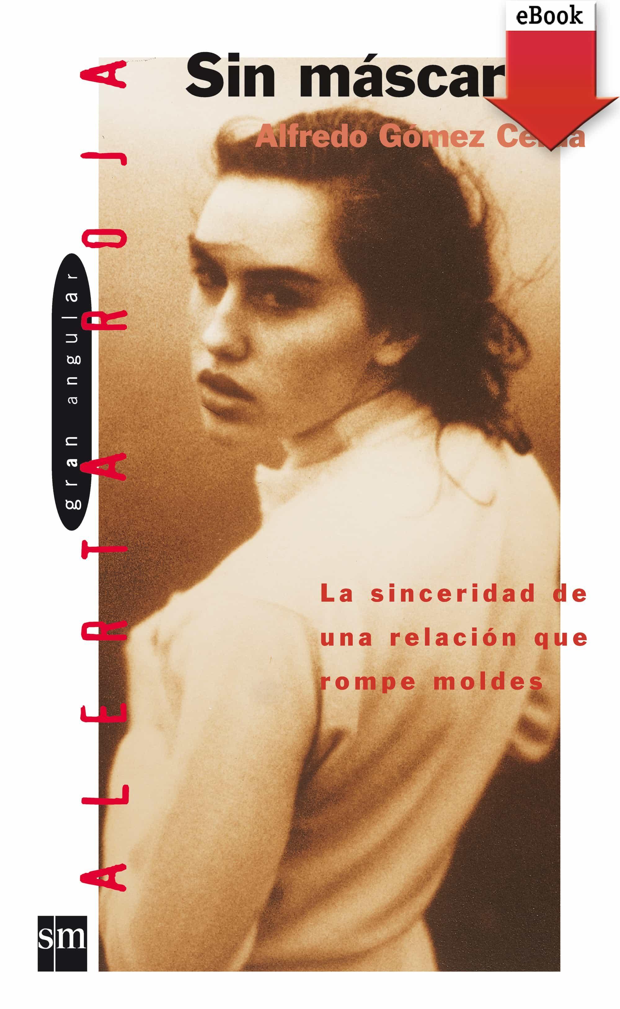 Sin Máscara (ebook-epub)   por Alfredo Gomez Cerda