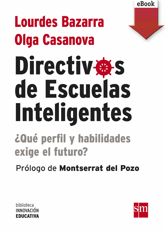 Directivos De Escuelas Inteligentes (ebook-epub)   por Olga Casanova, Lourdes Bazarra epub