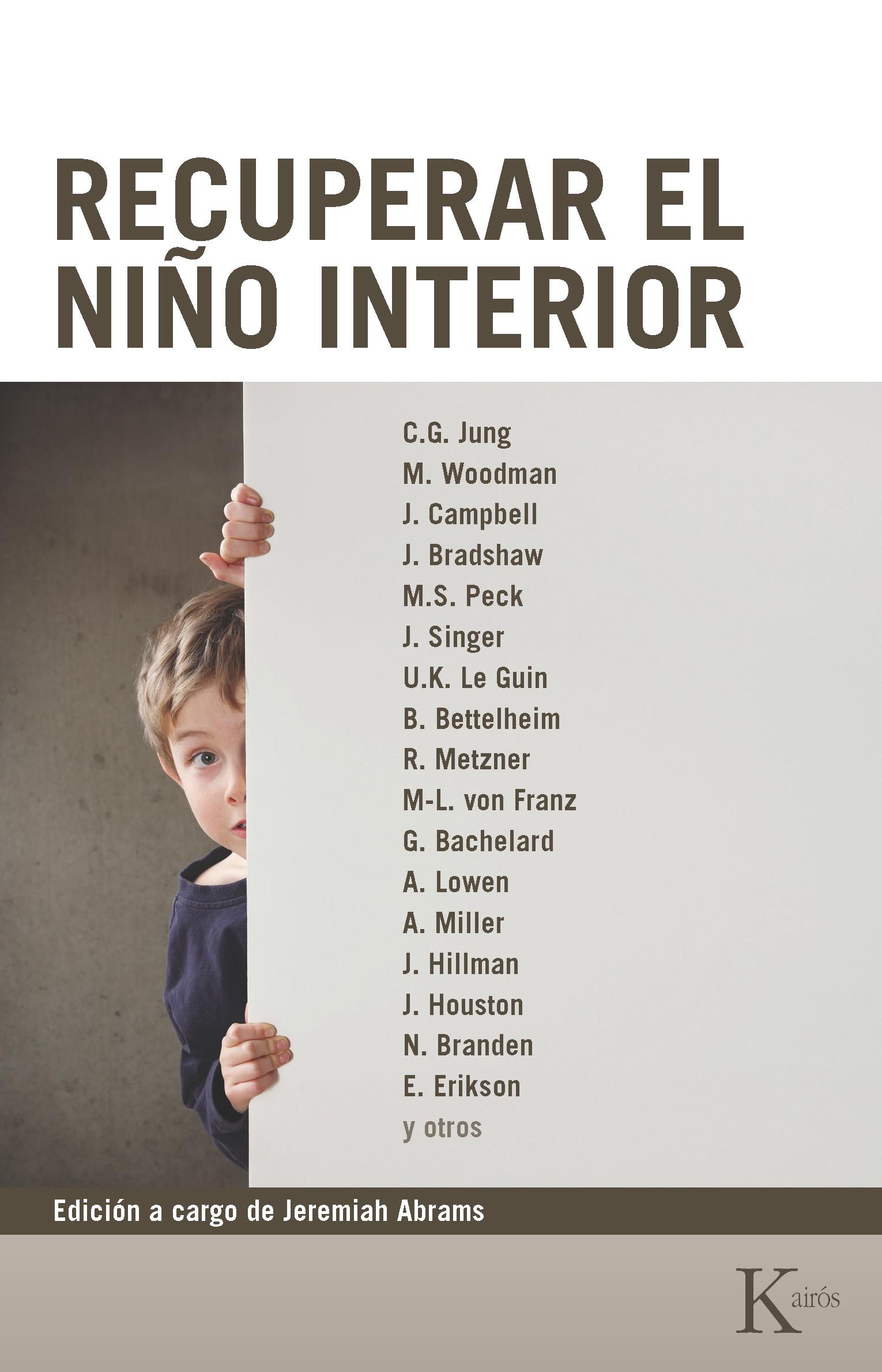 RECUPERAR EL NIÑO INTERIOR | VV.AA. | Comprar libro