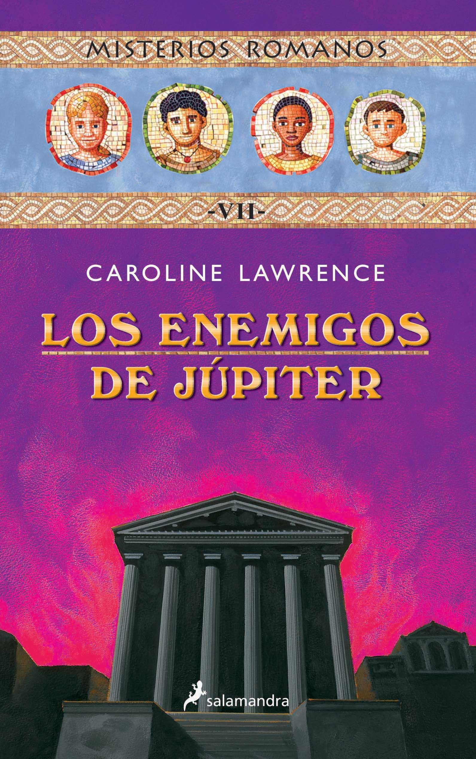 Los Enemigos De Jupiter (misterios Romanos; Vii) por Caroline Lawrence Gratis