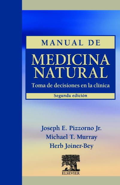 Manual De Medicina Natural (2ª Ed.) por J. E. Pizzorno