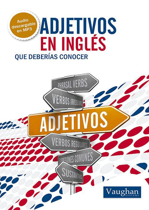 ADJETIVOS EN INGLES QUE DEBERIAS CONOCER | VV.AA. | Comprar libro ...