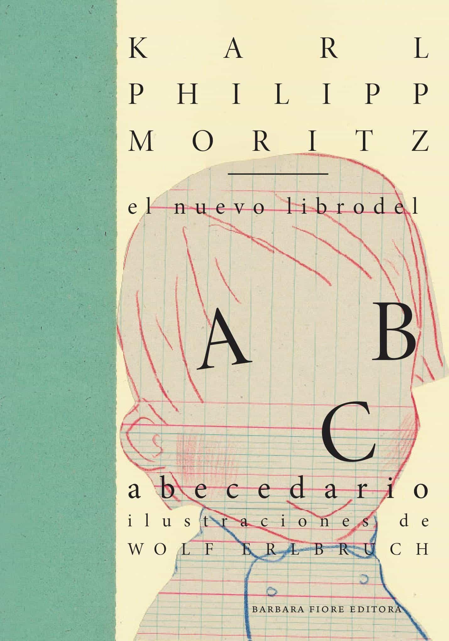 El Nuevo Libro Del Abecedario por Karl Philipp Moritz
