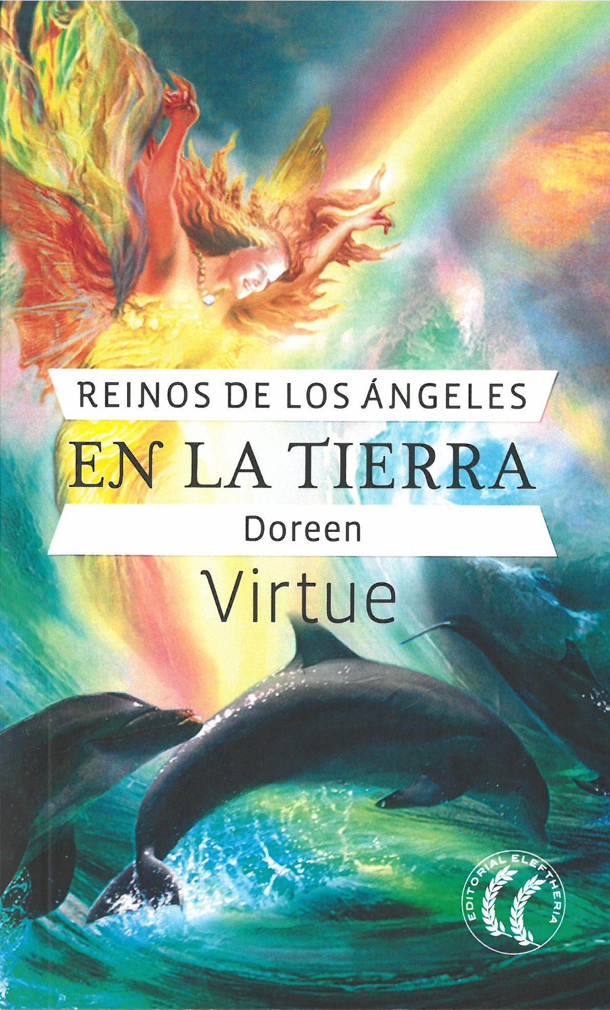 Reinos De Los Angeles En La Tierra por Doreen Virtue