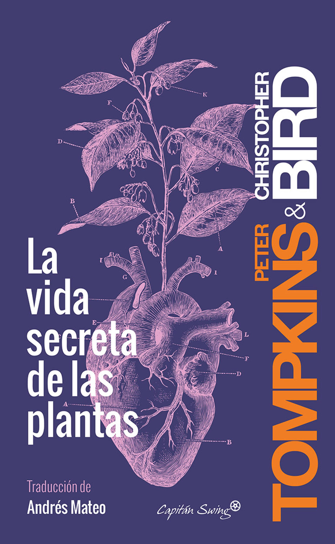 La Vida Secreta De Las Plantas   por Peter Tompkins, Christopher Bird