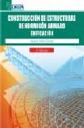 Construccion De Estructuras De Hormigon Armado: Edificacion (2ª E D.) por Eduardo Medina Sanchez