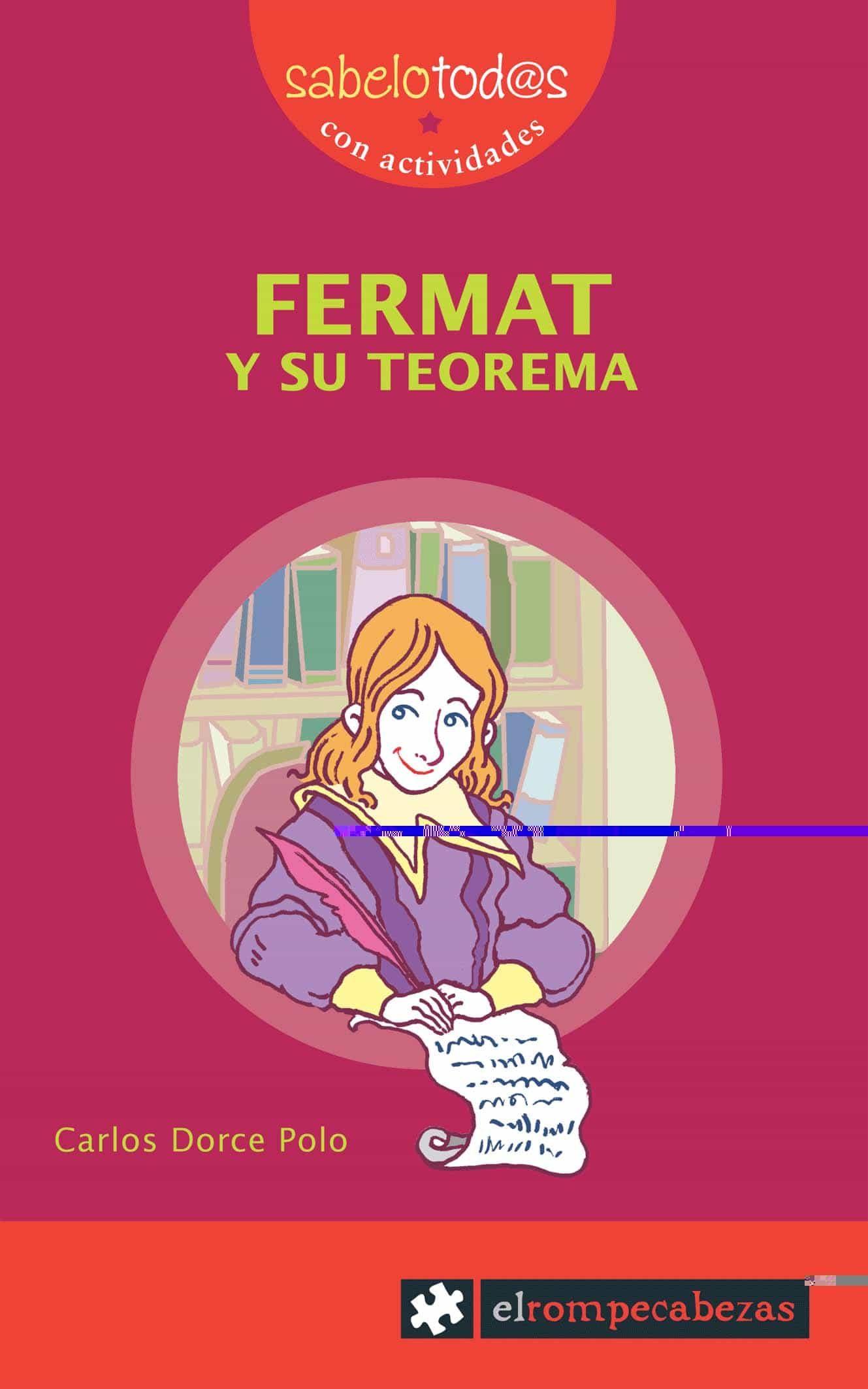 Fermat Y Su Teorema por Carlos Dorce Gratis