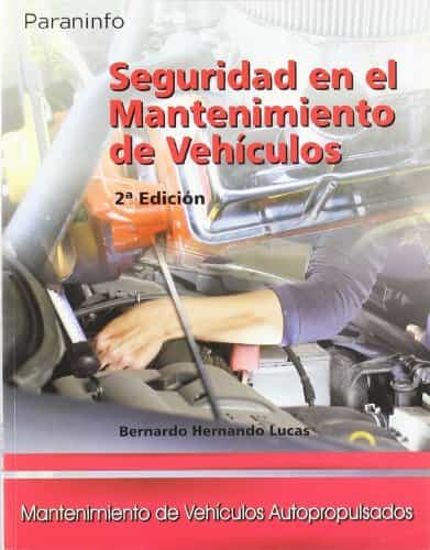 Seguridad En El Mantenimiento De Vehiculos por Bernardo Hernando Lucas epub