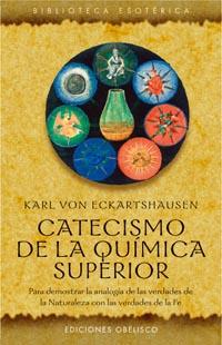 Catecismo De La Quimica Superior por Karl Von Eckartshausen Gratis