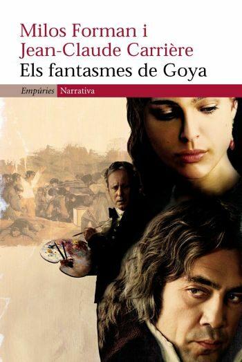 Els Fantasmes De Goya por Jean-claude Carriere