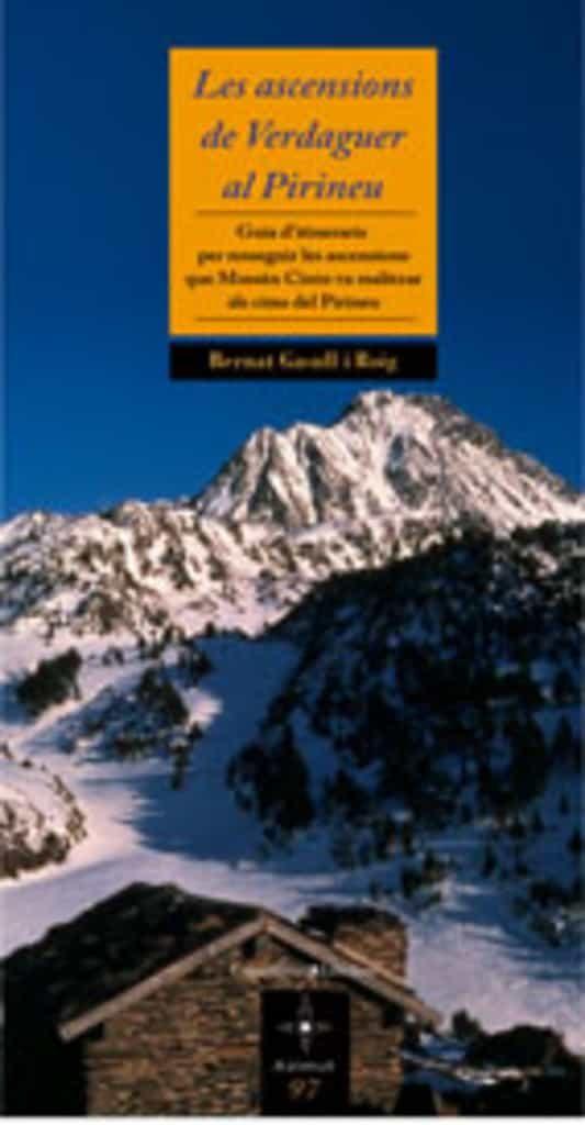 Les Ascensions De Verdaguer Al Pirineu: Guia D Itineraris Per Res Seguir Les Ascensions por Bernat Gasull epub