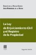 La Ley De Enjuiciamiento Civil Y El Registro De La Propiedad por Ernesto De La Rocha Garcia epub
