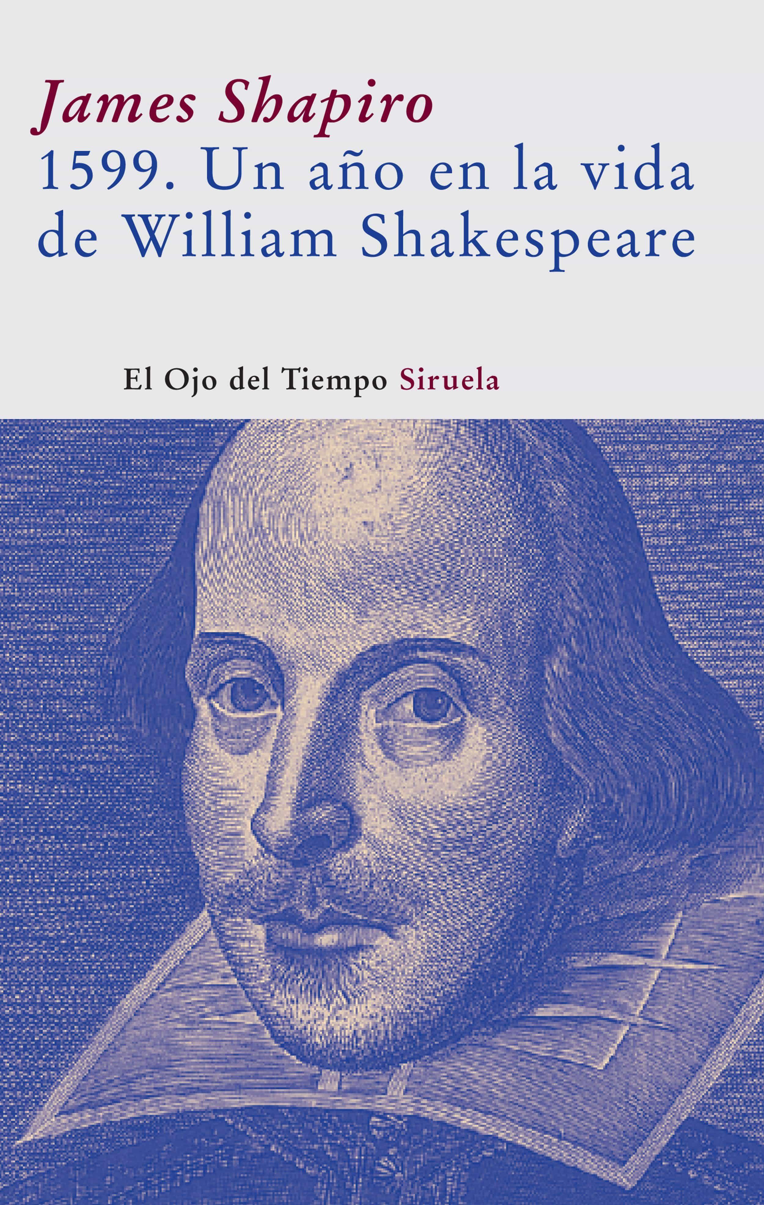 1599: Un Año En La Vida De Shakespeare por James Shapiro epub