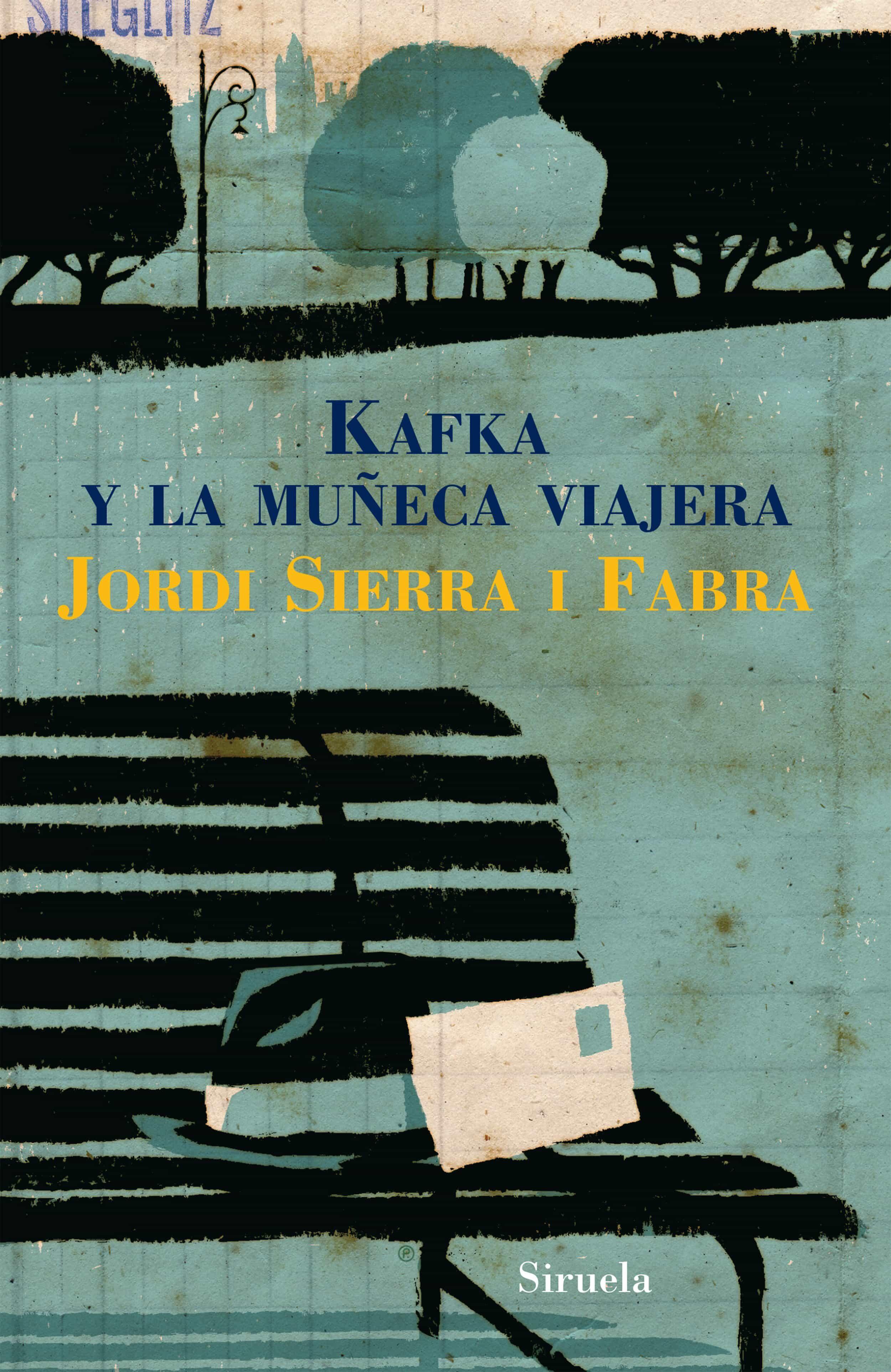 kafka y la muñeca viajera-jordi sierra i fabra-9788498411164