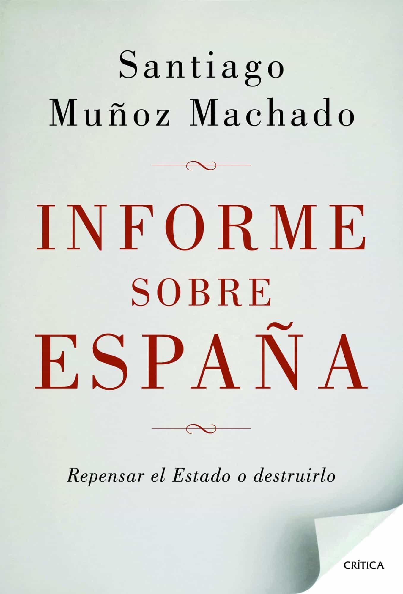 informe sobre españa-santiago muñoz machado-9788498924664