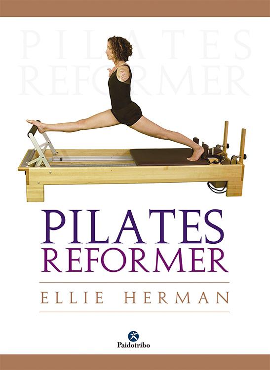 PILATES REFORMER | ELLIE HERMAN | Comprar libro 9788499100364