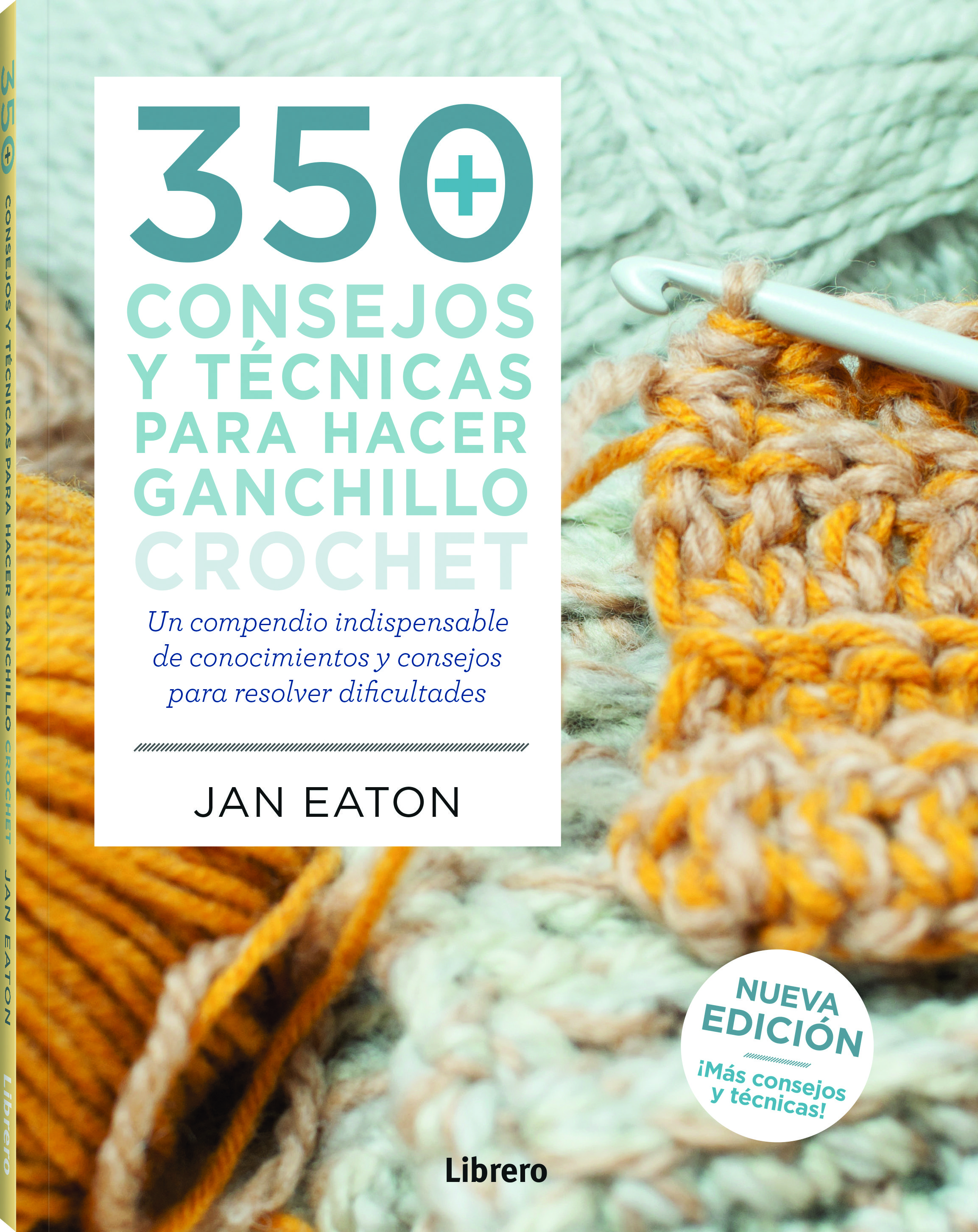 350 consejos y ténicas para hacer ganchillo ( crochet)-eatonjeremy, jean harwood-9789463590464