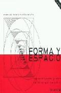 Forma Y Espacio: Representacion Grafica De La Arquitectura (inclu Ye Cd) por Manuel Bustamante Acuña