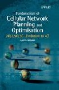 Fundamentals Of Cellular Network Planning And Optimisation: 2g/2. 5g/3g...evolution To 4g por Ajay R. Mishra