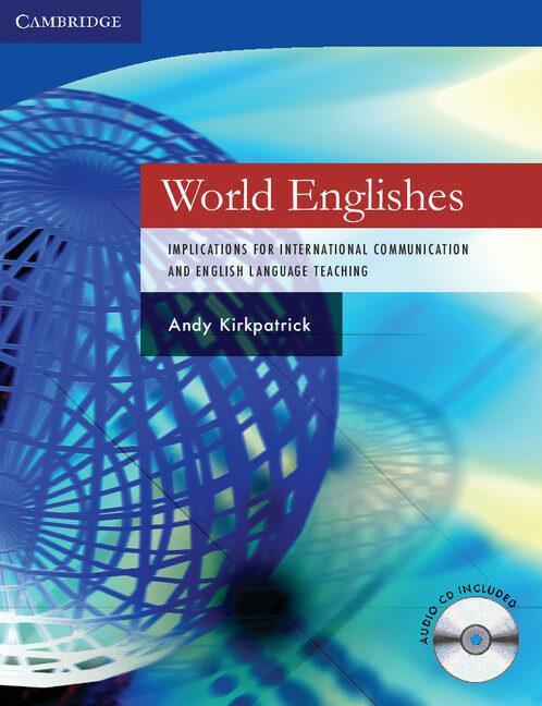 World Englishes (paperback With Audio Cd) por Andy Kirkpatrick epub