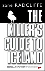 The Killer S Guide To Iceland por Zane Radcliffe epub