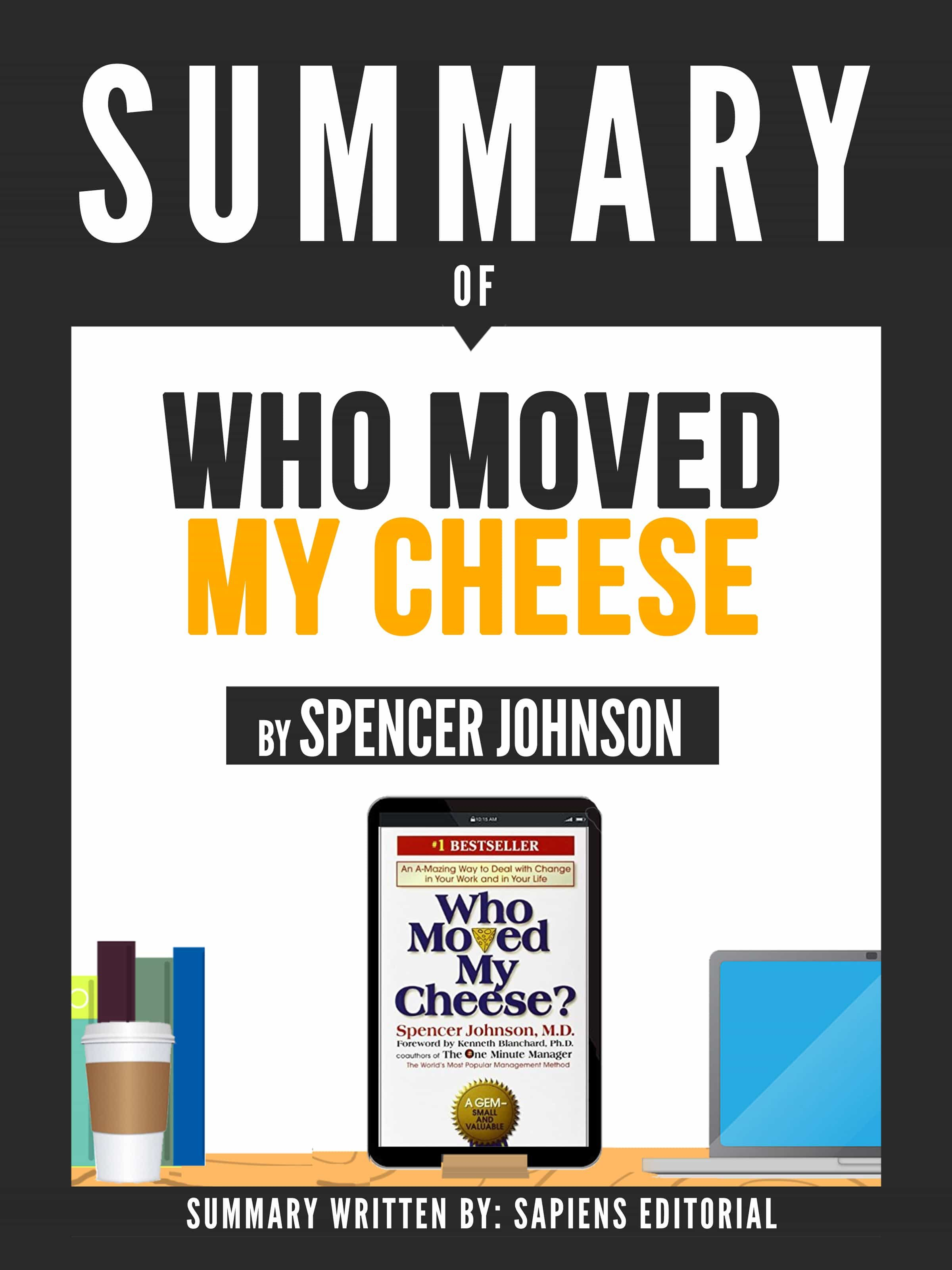 Summary of who moved my cheese by spencer johnson ebook summary of who moved my cheese by spencer johnson ebook fandeluxe Image collections