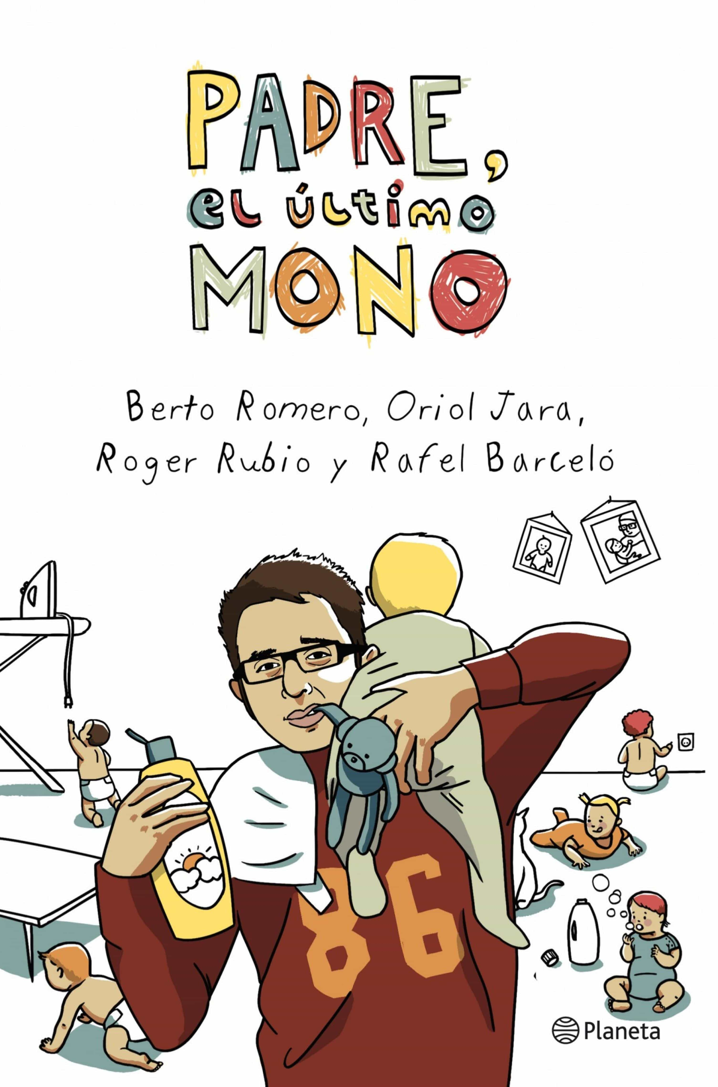 Padre, El Último Mono   por Berto Romero