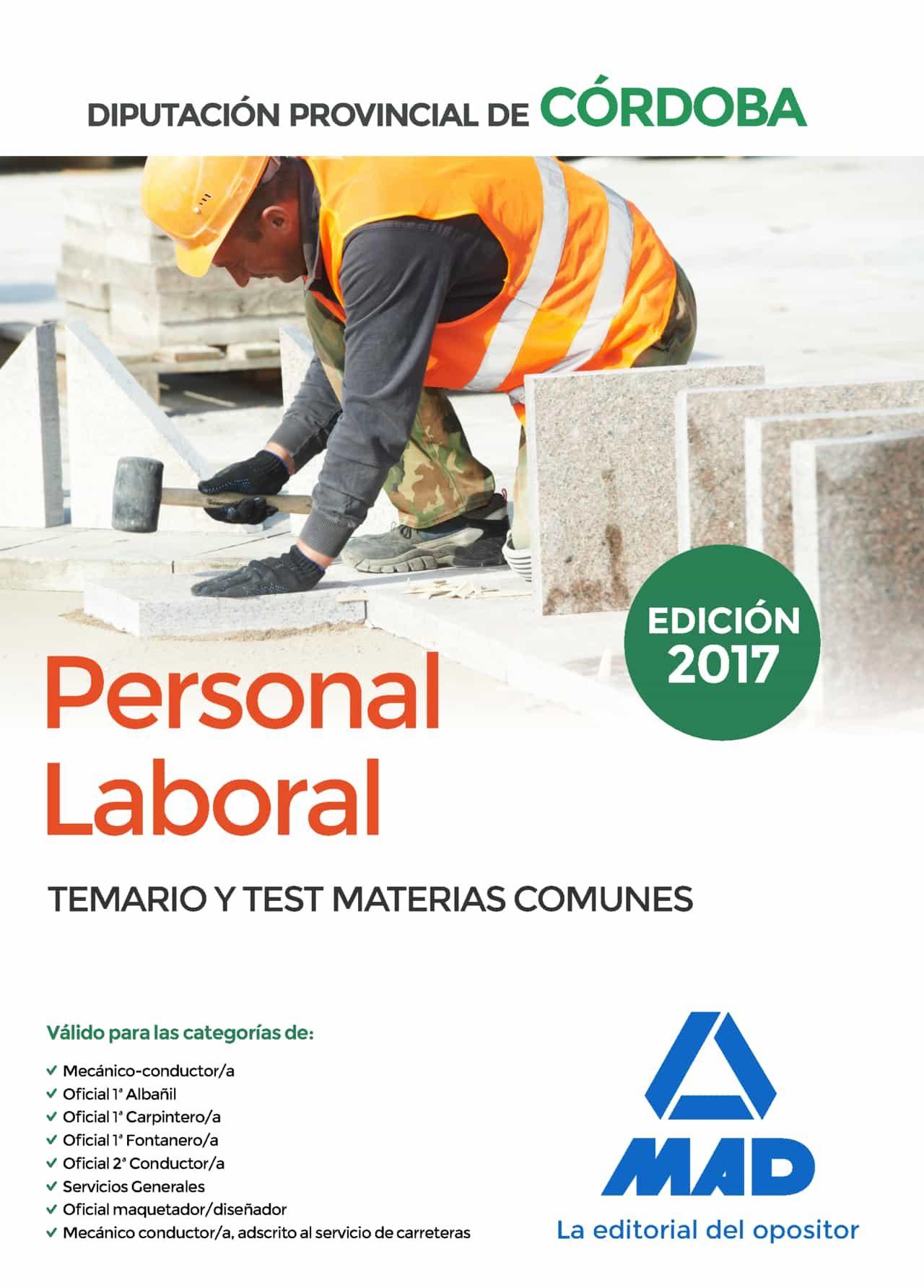 Personal Laboral De La Diputación Provincial De Córdoba. Temario Y Test Materias Comunes por Vv.aa. epub