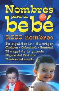 Nombres Para Tu Bebe 5000 Nombres Su Significado Su Origen Car