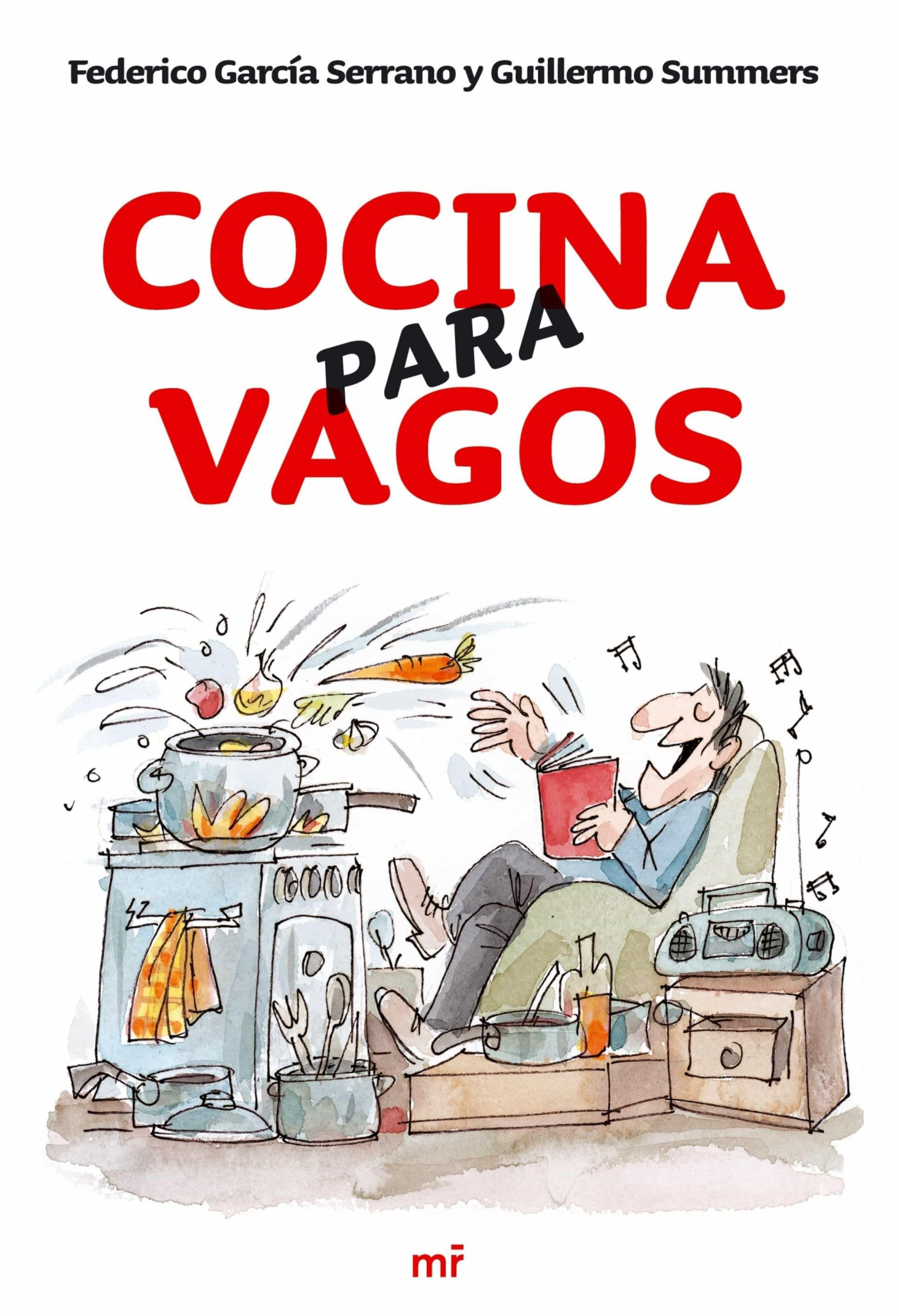 Descargar Libros De Cocina | Cocina Para Vagos Ebook Federico Garcia Serrano Descargar