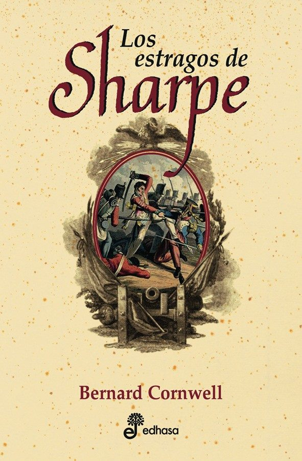 los estragos de sharpe-bernard cornwell-9788435035774