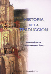 Historia De La Traduccion por Brigitte Lepinette