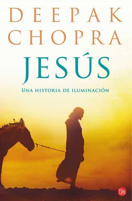 jesus: una historia de iluminacion-deepak chopra-9788466324274