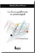 la eficacia publicitaria en prensa digital (col. fragua comunicac ion 67)-natalia abuin vences-9788470742774