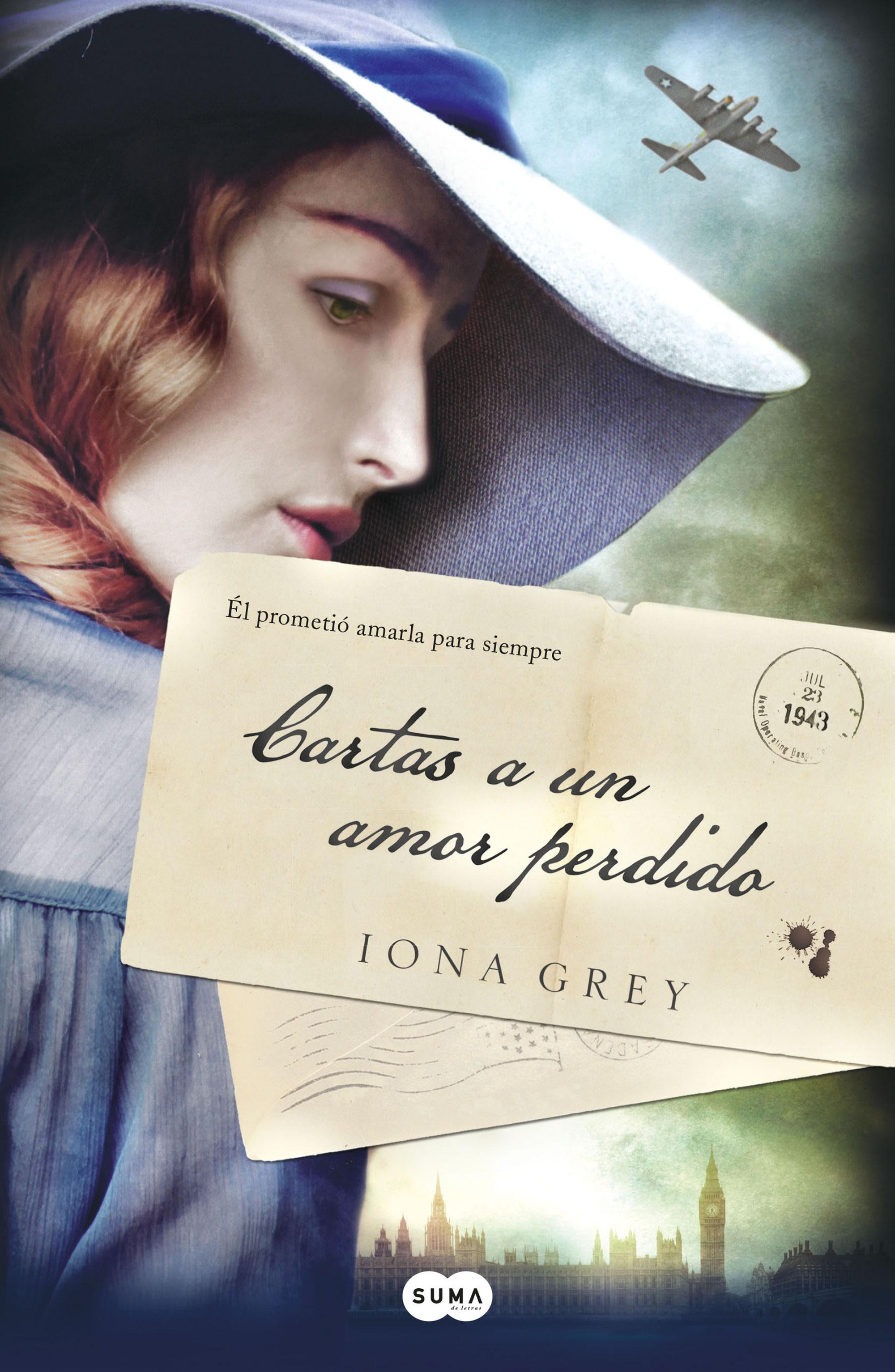 Resultado de imagen de cartas a un amor perdido iona grey
